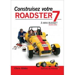 CONSTRUISEZ VOTRE ROADSTER 7 À MINI BUDGET Librairie Automobile SPE 9782360590605