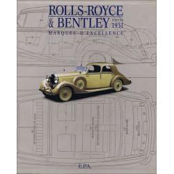 Rolls -Royce et Bentley depuis 1931 marques d 'excellence / Halwart SCHRADER / EPA Librairie Automobile SPE