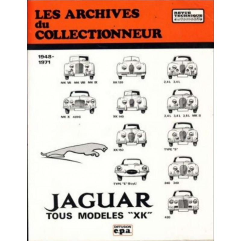REVUE TECHNIQUE JAGUAR XK (1948-1971) ARC03 Librairie Automobile SPE 9782726899083