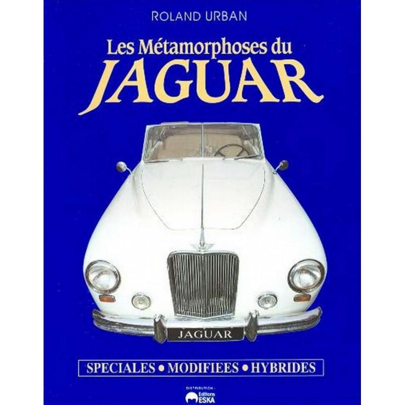 Les métamorphoses du Jaguar Librairie Automobile SPE 9782869111370