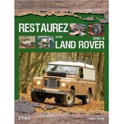 RESTAUREZ VOTRE LAND ROVER SÉRIE III Librairie Automobile SPE 9782726896143