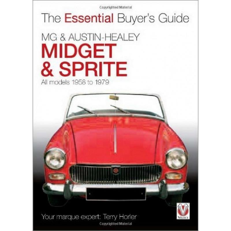MG Midget et Austin Healey Sprite , All Models Librairie Automobile SPE 9781845843540