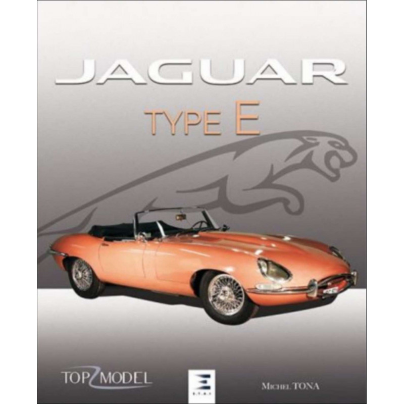 JAGUAR TYPE E LE FAUVE DE COVENTRY Librairie Automobile SPE 9791028301682