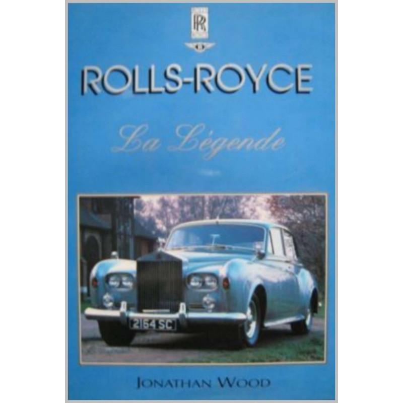 ROLLS-ROYCE LA LÉGENDE Librairie Automobile SPE 9782876771567