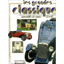 LES GRANDES CLASSIQUES AUTOMOBILES DES ANNEES 30 ET 40 Librairie Automobile SPE 9782207100592