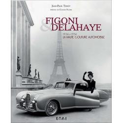 Coffret FIGONI ET DELAHAYE 1934-1954 Librairie Automobile SPE 9782726896761