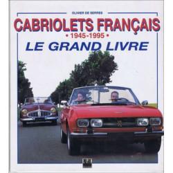CABRIOLETS FRANÇAIS 1945-1995 LE GRAND LIVRE Librairie Automobile SPE 9782851204646