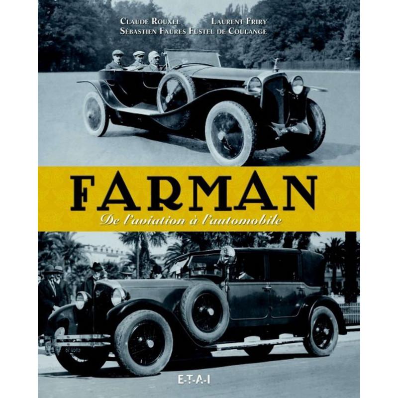 FARMAN DE L'AVIATION À L'AUTOMOBILE Librairie Automobile SPE 25387