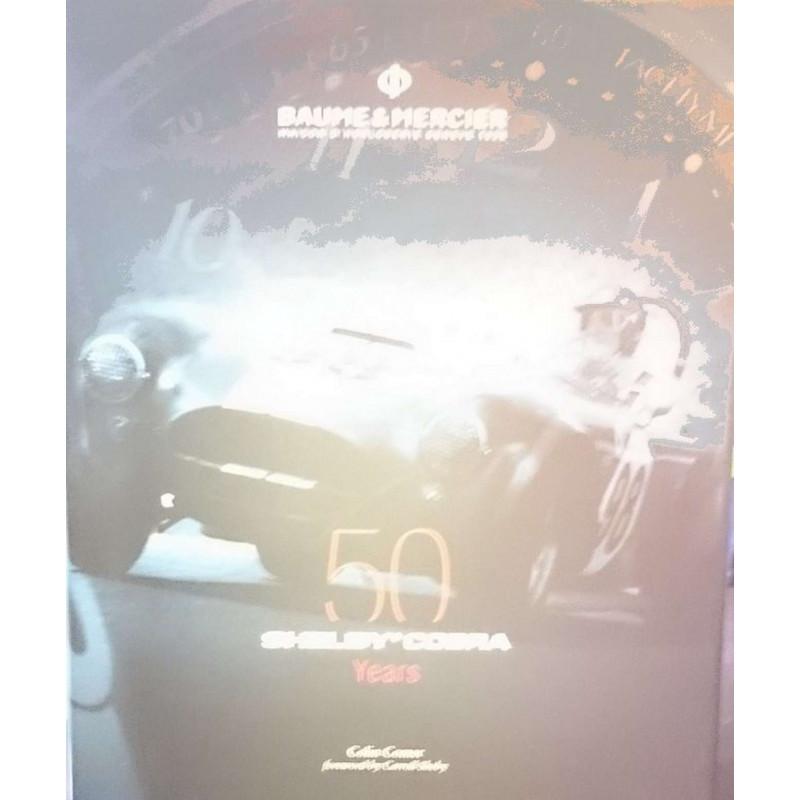 SHELBY COBRA 50 YEARS Baume et Mercier Librairie Automobile SPE 9780760340295