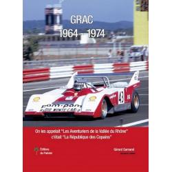 GRAC de 1964 à 1974 Librairie Automobile SPE 9782360590483