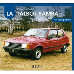 LA TALBOT SAMBA DE MON PÈRE Librairie Automobile SPE 9791028300531