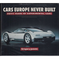 CARS EUROPE NEVER BUILT FIFTY YEARS OF EXPERIMENTAL CARS Librairie Automobile SPE 9780806985923