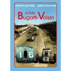 BUGATTI - VOISIN , LE DUEL Librairie Automobile SPE 9782360590117