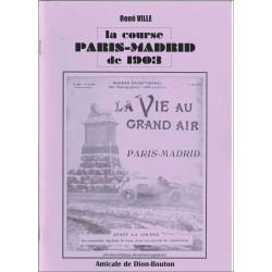 DE DION-BOUTON LA COURSE PARIS-MADRID DE 1903