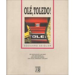 Olé, Tolédo ! La saga de Seat / Edouard Seidler / Edition JR PICCARD-3189470031008