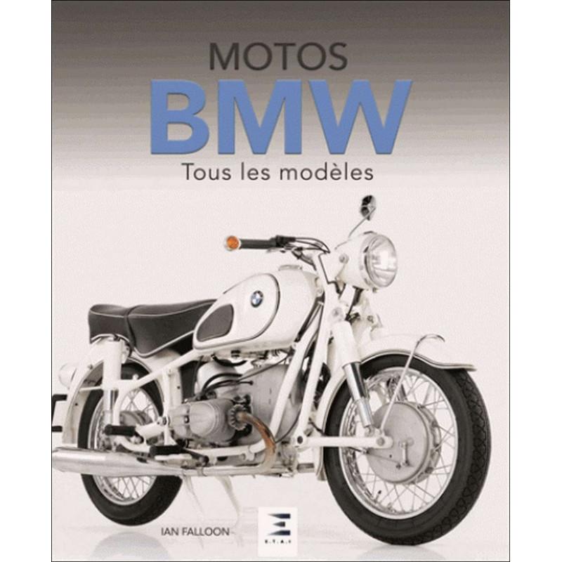 MOTOS BMW , TOUS LES MODÈLES Librairie Automobile SPE 9791028301576