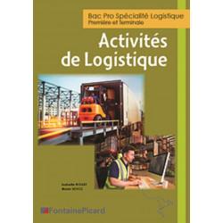 ACTIVITÉ LOGISTIQUE - 1re et Ter BAC PRO LOGISTIQUE - FONTAINE PICARD Librairie Automobile SPE LOG2