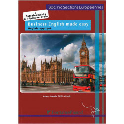 BUSINESS ENGLISH MADE EASY / BAC PRO SECTIONS EUROPÉENNES - FONTAINE PICARD Librairie Automobile SPE BE