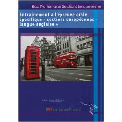 ENTRAINEMENT A L'ÉPREUVE ORALE SPÉCIFIQUE SECTIONS EUROPÉENNES LANGUE ANGLAISE / BAC PRO -FONTAINE PICARD Librairie Automobil...