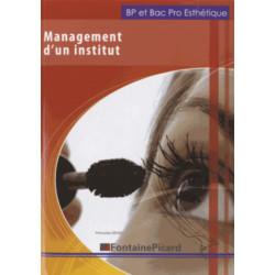 MANAGEMENT D'UN INSTITUT / BP ET BAC PRO ESTHÉTIQUE - FONTAINE PICARD Librairie Automobile SPE 362