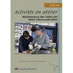 ACTIVITES EN ATELIER - MAINTENANCES DES VEHICULES / CAP MV - FONTAINE PICARD Librairie Automobile SPE MVTP3