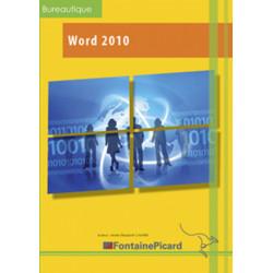WORD 2010 DÉCOUVERTE ET INITIATION TOUT NIVEAU - FONTAINE PICARD