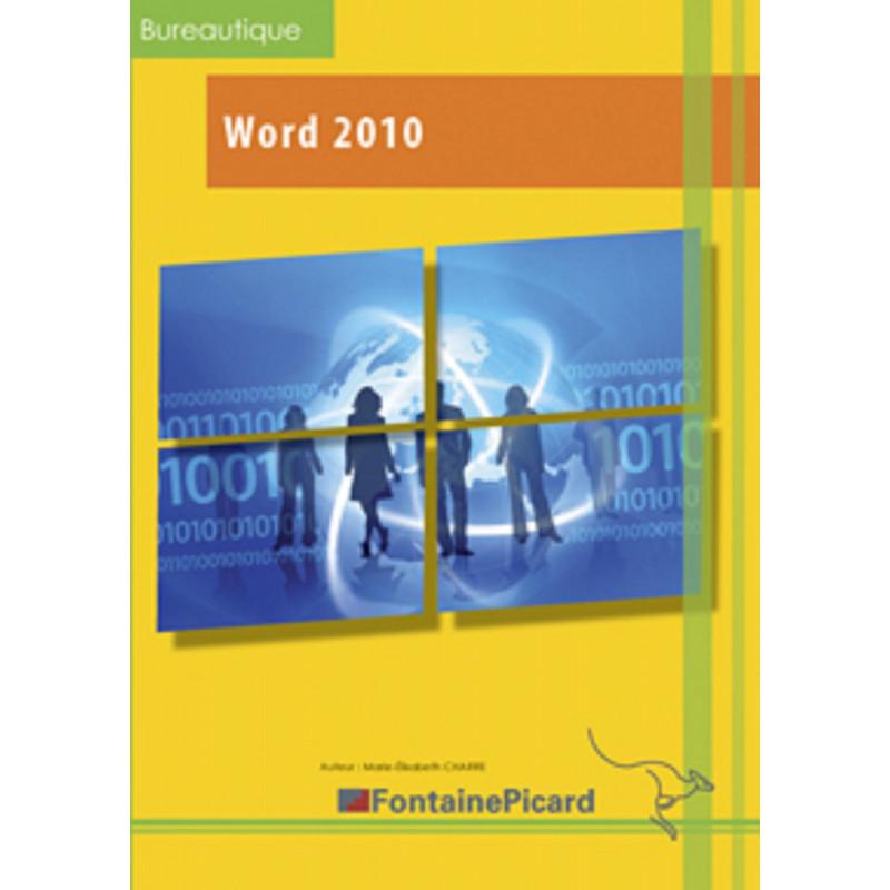 WORD 2010 DÉCOUVERTE ET INITIATION TOUT NIVEAU - FONTAINE PICARD Librairie Automobile SPE W10
