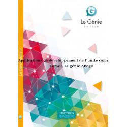 Applications de développement de l'unité commerciale Tome 1 Le génie AP032