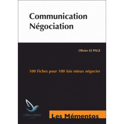 Mémentos De Révision Communication Négociation 100 FICHES POUR 100 FOIS MIEUX NÉGOCIER BTS NRC Le génie EX051