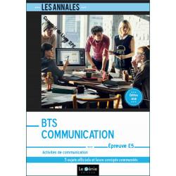 Annales De Révision Épreuve E5 : Activités de communication BTS COMMUNICATION  / LE GENIE / EX071-9782375631010