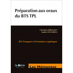 Mémentos de Révisions PRÉPARATION AUX ORAUX BTS TRANSPORT / LE GENIE / EX099-9782843479717