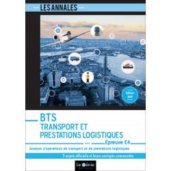 Annales De Révision 2019 Épreuve E4 BTS TRANSPORT / LE GENIE / EX101-9782375633069