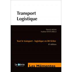 Mémentos De Révision TRANSPORT LOGISTIQUE BAC PRO TRANSPORT  / LE GENIE / EX047-9782375630914