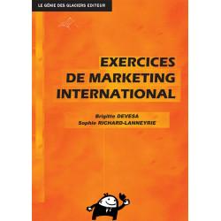 EXERCICES DE MARKETING INTERNATIONAL (LIVRE) / LE GENIE / EP062-9782843478710