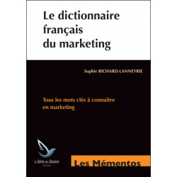 Mémentos De Révision LE DICTIONNAIRE FRANÇAIS DU MARKETING / LE GENIE / EX092-9782843479038