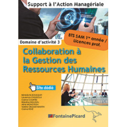 COLLABORATION À LA GESTION DES RESSOURCES HUMAINES 1re année BTS SAM / FONTAINE PICARD / SAM31-9782744629747
