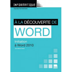 INITIATION À LA DÉCOUVERTE DE WORD 2010/ LE GENIE / AP232-9782844257987