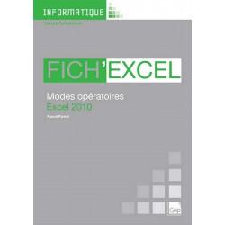 Fascicule Fich' EXCEL 2010 INFORMATIQUE TOUS NIVEAUX / LE GENIE / AP237-9782844258151