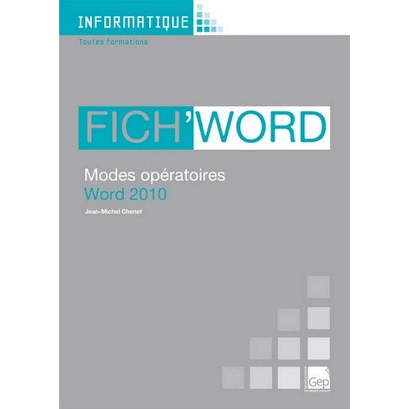 Fascicule Fich' WORD 2010 INFORMATIQUE TOUS NIVEAUX / LE GENIE / AP234-9782844258144