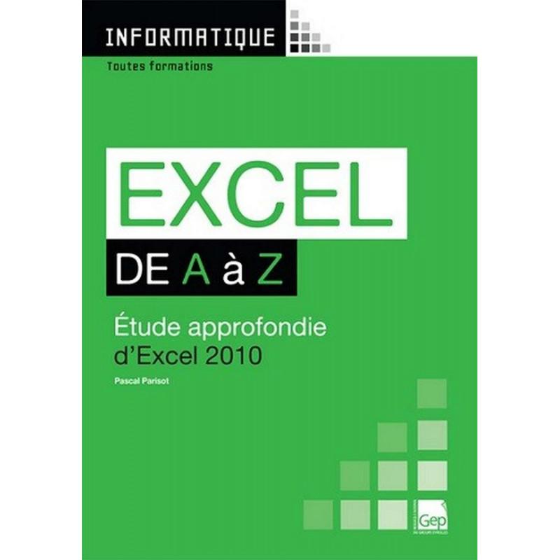 EXCEL 2010 De A à Z Niveau Débutants / LE GENIE / AP236-9782844258083