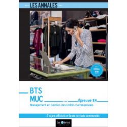 Annales De Révision Épreuve E4 MGUC  BTS MUC / LE GENIE / EX105-9782375631096