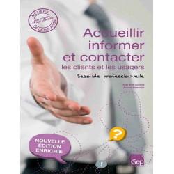 Accueillir, informer et contacter les clients BAC PRO COMMERCE / LE GENIE / AP196-9782844257901