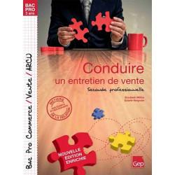 CONDUIRE UN ENTRETIEN DE VENTE BAC PRO COMMERCE / LE GENIE / AP197-9782844257888