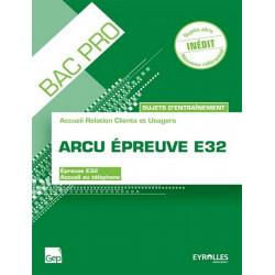 Epreuve E32 SUJETS D' ENTRAÎNEMENT BAC PRO ARCU / LE GENIE / AP206-9782844259165