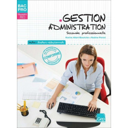GESTION ADMINISTRATION - Seconde BAC PRO GESTION ADMINISTRATION / LE GENIE / AP109-9782844258625