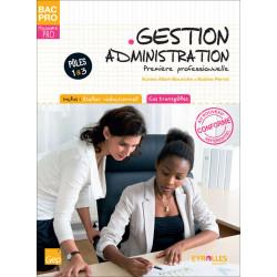 GESTION ADMINISTRATION Première Pôles 1 et 3 BAC PRO GESTION ADMINISTRATION / LE GENIE  / AP191-9782844258847
