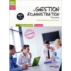 GESTION ADMINISTRATION Terminale Pôles 1, 3 et 4 BAC PRO GESTION ADMINISTRATION / LE GENIE / AP193-9782844259677