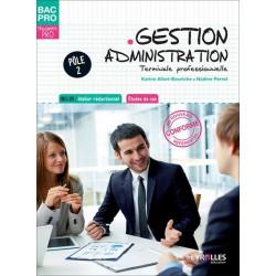 GESTION ADMINISTRATION Terminale Pôle 2 BAC PRO GESTION ADMINISTRATION / LE GENIE / AP194-9782844259691