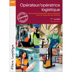 Opérateur Logistique Tome 1 CAP OOL et VMPREA Le Génie AP262