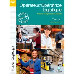 Opérateur Logistique Tome 2 CAP OOL et VMPREA Le Génie AP264 Librairie Automobile SPE 9782375630006